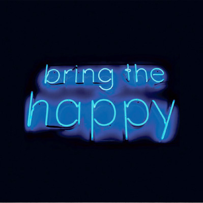 bring the happy